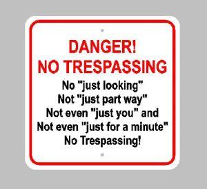 Trespass No Trespassing Sign for Metaphor Topic